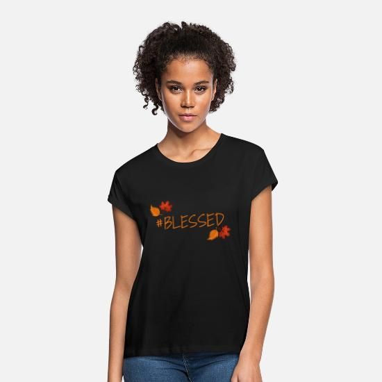 Blessed T-Shirts - BLESSED - Women's Loose Fit T-Shirt black