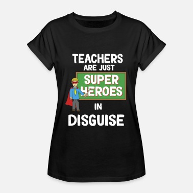 Superheroes Funny Disguise Tshirt Design Teachers - Women's Relaxed Fit T-Shirt