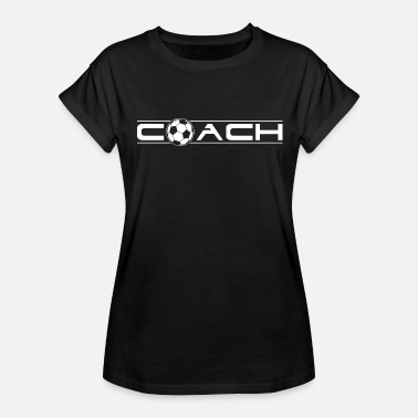 Cool Soccer Soccer Mentor Cool Gift - Women's Relaxed Fit T-Shirt