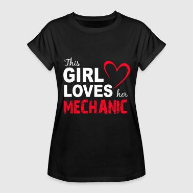 This Girl Loves Her Mechanic - Women's Relaxed Fit T-Shirt