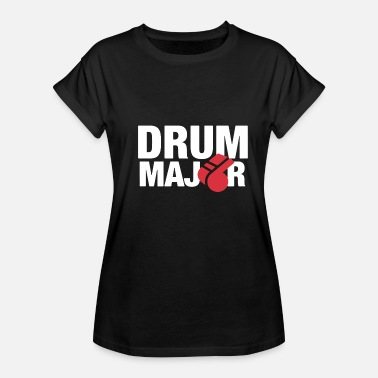Drum-major Drum Major T Shirt - Women's Relaxed Fit T-Shirt