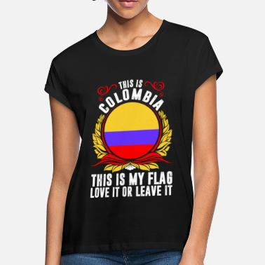 9e50d60904e Colombia Souvenir This Is Women 39 S Loose Fit T Shirt