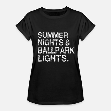 Ballpark Summer nights and ballpark lights - Women's Relaxed Fit T-Shirt