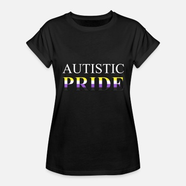 Non Binary Autistic Pride - Non-Binary - Women's Relaxed Fit T-Shirt