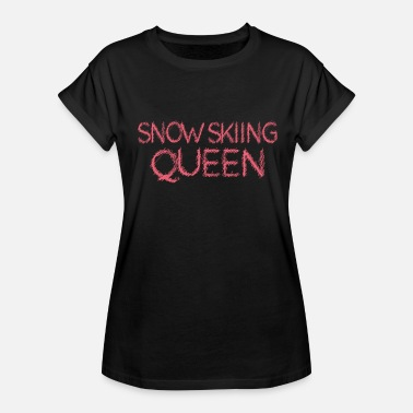 Snow-woman Snow Skiing Queen Womans Mothers Mom Day - Women's Relaxed Fit T-Shirt