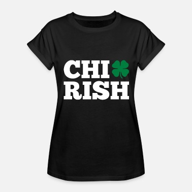 Chirish Chirish Saint Patrick Day - Women's Relaxed Fit T-Shirt
