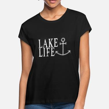 110c06210 Lake Life Shirt Lake Shirt Boat Shirt Love Boating Shirt Lake Shirts Sailing  Boat Shirt -. Women's Loose Fit T-Shirt