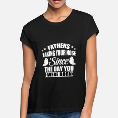 Fathers Day Father's Day - Dad gift shirt - Women's Loose Fit T-Shirt