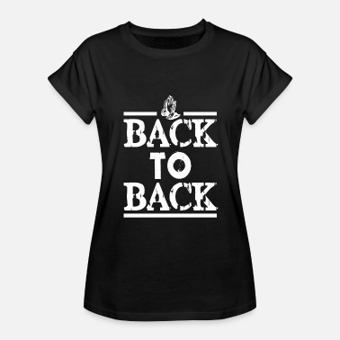 Back To Back BACK TO BACK - Women's Relaxed Fit T-Shirt