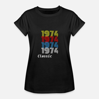 1974 Tee-shirts Birthday Gift Vintage 1974 T-Shirt Men Women - Women's Relaxed Fit T-Shirt