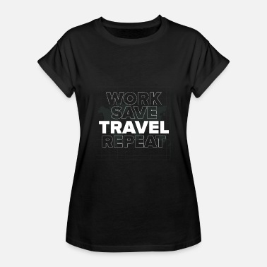 Holiday Travel Work Travel Traveling Worker Traveler Gift Holiday - Women's Relaxed Fit T-Shirt