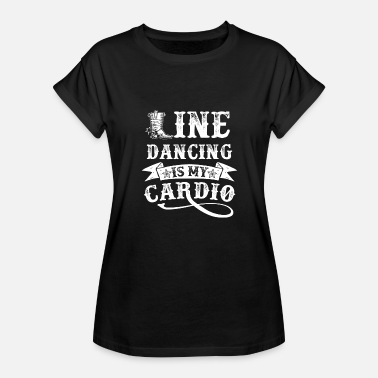 Cardiography Line Dancing Is My Cardio - Women's Relaxed Fit T-Shirt