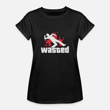 Wasted Gta Wasted GTA PS4 GTA Online Game Gamer - Women's Relaxed Fit T-Shirt