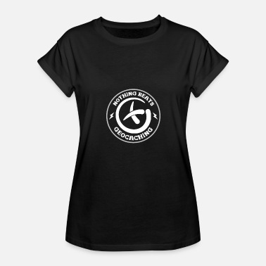Geocachers Geocaching - Women's Relaxed Fit T-Shirt