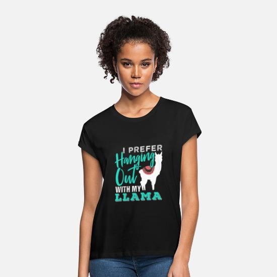 Animal T-Shirts - I Prefer Hanging Out With My Llama - Women's Loose Fit T-Shirt black