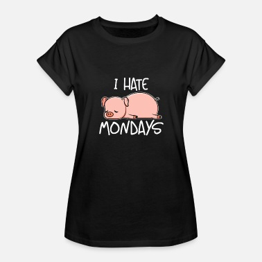 Berkshire Monday Cute Pig I Hate Mondays Pork Bacon Gift - Women's Relaxed Fit T-Shirt
