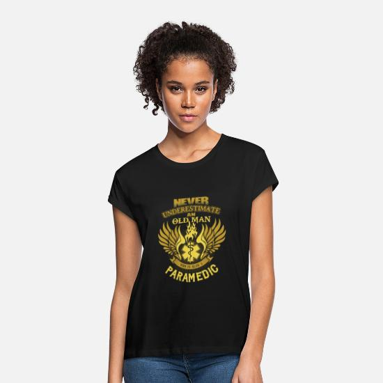 Never T-Shirts - Paramedic - Never Underestimate Paramedic - Women's Loose Fit T-Shirt black