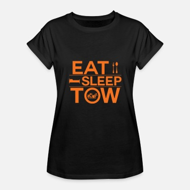 Eat Sleep Tow Eat Sleep Tow - Women's Relaxed Fit T-Shirt