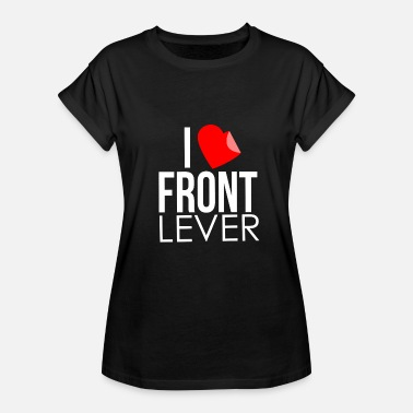 Functional I Love Front Lever Shirt - Gift - Women's Relaxed Fit T-Shirt