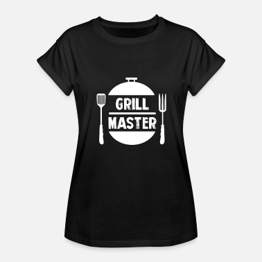 Master Of Grill BBQ Grilling Grill Master - Women's Relaxed Fit T-Shirt