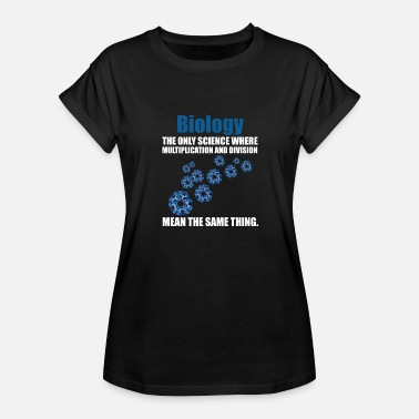 Biology Science biology science - Women's Relaxed Fit T-Shirt