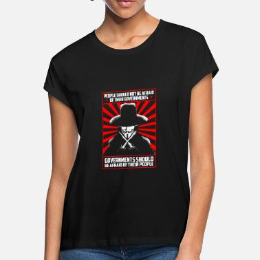 Vendetta V for Vendetta - Governments should be afraid - Women's Loose Fit T-Shirt