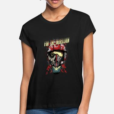 Rebel Rebellion For the rebellion - Women's Loose Fit T-Shirt