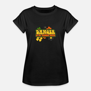 Danger Is My Middle Name Danger is My Middle Name - Women's Relaxed Fit T-Shirt