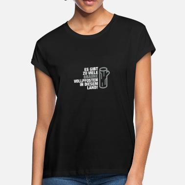 Pegida There Are Too Many Brown Vollpfosten! (2015) - Women's Loose Fit T-Shirt