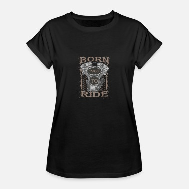 Motorcycle Ride Born to Ride motorcycle 1965 - Women's Relaxed Fit T-Shirt