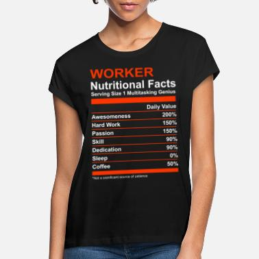 Selfemployed Nutritional Facts Worker Shirt - Women's Loose Fit T-Shirt