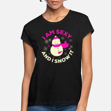 Snowman Funny Sexy Snowman Slogan Gift merrychristmas - Women's Loose Fit T-Shirt