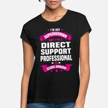Direct Direct Support Professional - Women's Loose Fit T-Shirt