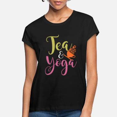 Esotericism Yoga Tea Yoga Saying Esotericism Spiritual Spiritu - Women's Loose Fit T-Shirt