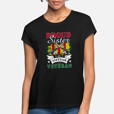 Grave Proud Sister of a Vietnam Veteran Shirt - Women's Loose Fit T-Shirt
