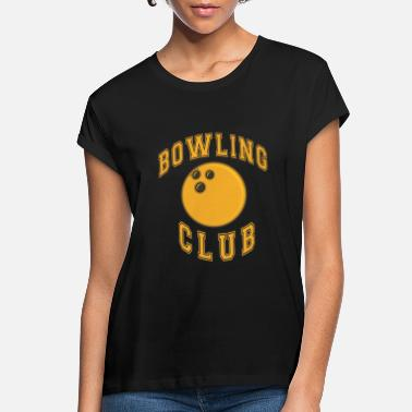 Bowling Ball Bowling club bowling ball - Women's Loose Fit T-Shirt