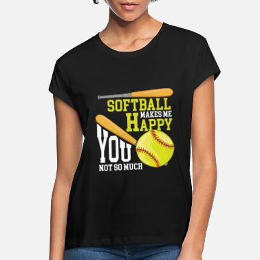 Pitching Softball Makes Me Happy You Not So Much Gift - Women's Loose Fit T-Shirt