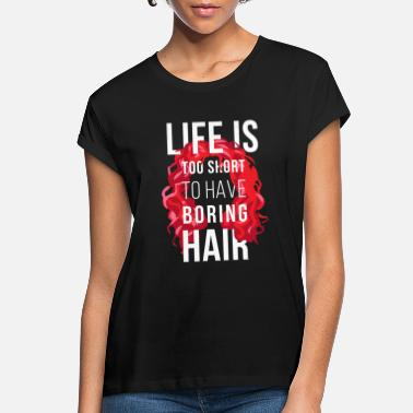 Curly Hair Curly Hair Life is too short Curly T-shirt - Women's Loose Fit T-Shirt