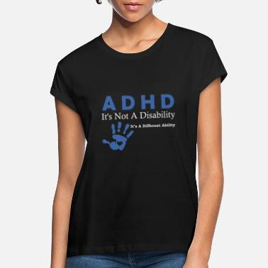 Attention Attention Deficit Disorder ADHD Awarenesss Design - Women's Loose Fit T-Shirt