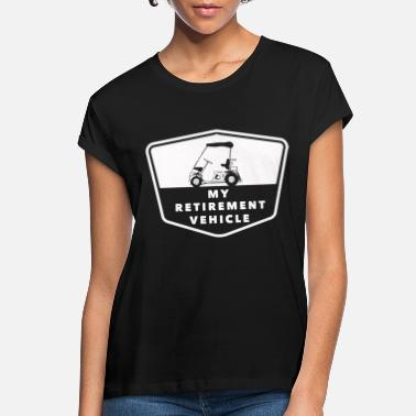 Retiree Golf retiree - Women's Loose Fit T-Shirt