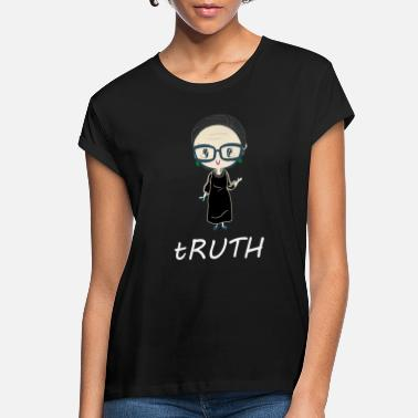 Truth Ruth Bader Ginsburg truth chibi - Women's Loose Fit T-Shirt
