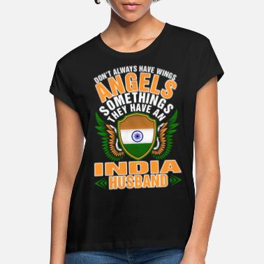 India Angels Have An India Husband - Women's Loose Fit T-Shirt