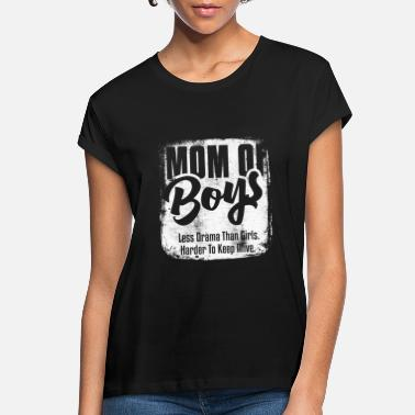 Boy Mom Of Boys Less Drama - Women's Loose Fit T-Shirt