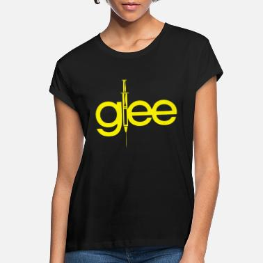 Glee Glee - Women's Loose Fit T-Shirt