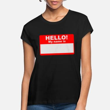 Custom Hello My Name Is Name Tag Personalized Funny T-Shirt
