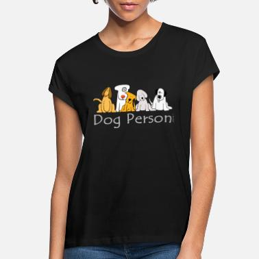 Person Dog Person - Women's Loose Fit T-Shirt