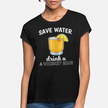Mix Cocktail Lover Save Water Drink A Whiskey Sour - Women's Loose Fit T-Shirt