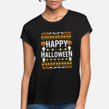Fall Funny Ugly Sweater Happy Halloween Costume - Women's Loose Fit T-Shirt
