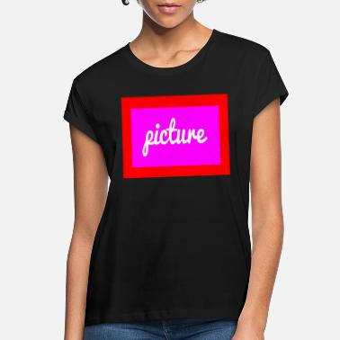 Picture picture - Women's Loose Fit T-Shirt