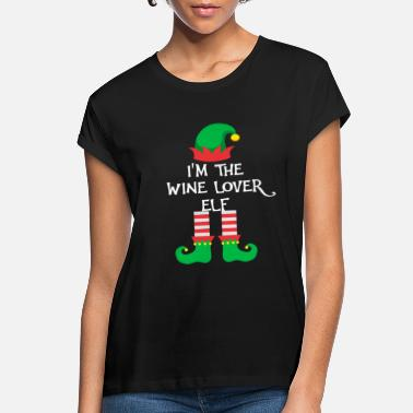 Elf I m The Wine Lover Elf Matching Family Group Chris - Women's Loose Fit T-Shirt